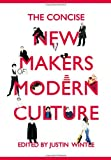The Concise New Makers of Modern Culture, , 0415477832