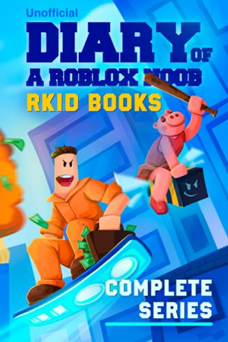 Diary of a Roblox Noob: The Complete Series Paperback – April 23, 2021