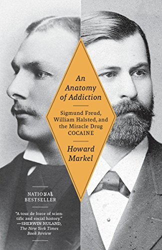 Image of An Anatomy of Addiction: Sigmund Freud, William Halsted, and the Miracle Drug, Cocaine