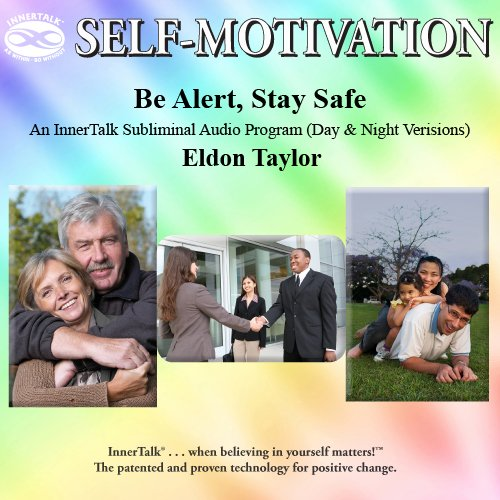 Download Be Alert, Stay Safe: An InnerTalk Subliminal Audio Program (Day & Night Versions) PDF