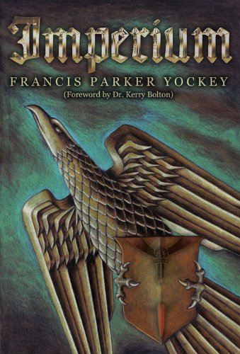 Book cover from Imperium: The Philosophy of History and Politics by Francis Parker Yockey
