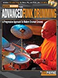 Advanced Funk Drumming, Jim Payne, 1423483952