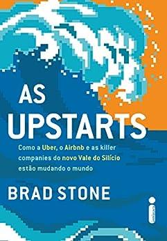 As upstarts por [Stone, Brad]
