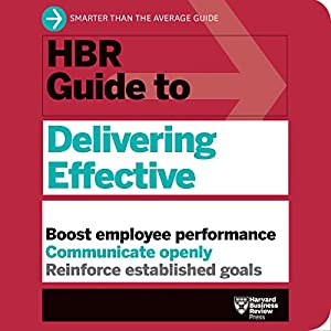 HBR Guide to Delivering Effective Feedback Audiobook