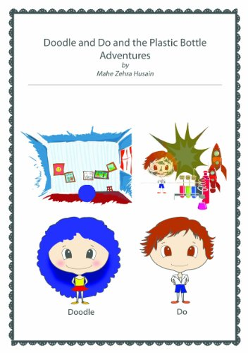 Doodle and Do and the Plastic Bottle Adventures - Kindle