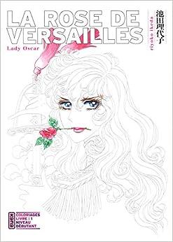 Book La Rose de Versailles (Lady Oscar) - Coloriages, tome 1