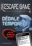 Escape Game de Poche : Dedale Temporel- Cahier de vacances