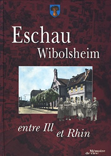 Eschau - Wibolsheim   entre Ill et Rhin  Amazon.de  Diverse  Bücher 3ceb98c8fbf