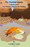 The Termite Queen, Lorinda Taylor, 1475283997
