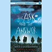 The Ask and the Answer: Chaos Walking, Book 2 | Patrick Ness