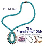 The Prumihimo Disk: A Fresh Approach to Kumihimo