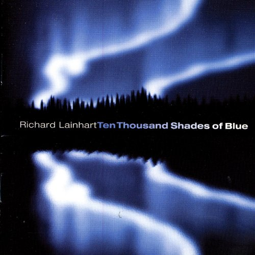(Ten Thousand Shades Of Blue )