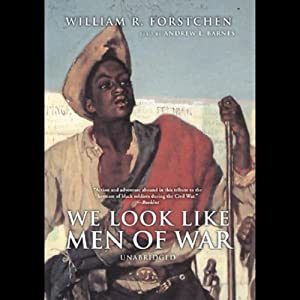 We Look Like Men of War Audiobook