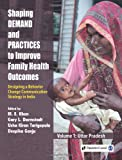 Shaping Demand and Practices to Improve Family Health Outcomes : Designing a Behavior Change Communication Strategy in Northern India, , 8132108973