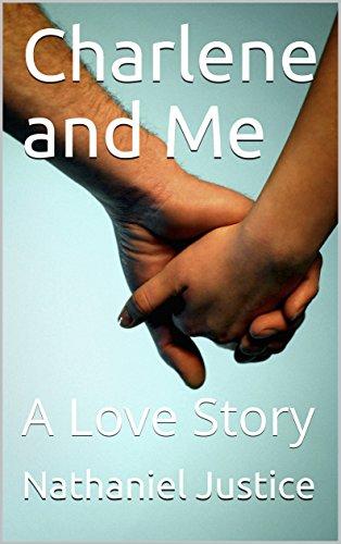 Charlene and Me: A Love Story