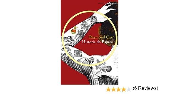 Historia de España (IMPRESCINDIBLES): Amazon.es: Carr, Raymond, Gil Aristu, José Luis: Libros