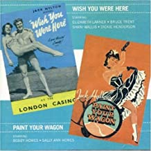 Wish You Were Here/Paint Your Wagon (Original London Cast) and Bonus Tracks