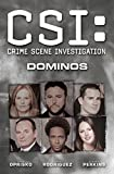 CSI: Dominos (New Format) (CSI: Crime Scene Investigation)