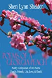 Poems of a Georgia Peach, Sheri Lynn Sheldon, 1425914543