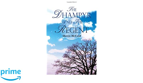 The Dhampyr and the Regent