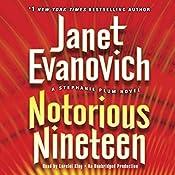 Notorious Nineteen: A Stephanie Plum Novel | Janet Evanovich