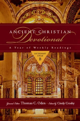 Ancient Christian Devotional: Lectionary Cycle B (Ancient Christian Devotional ()