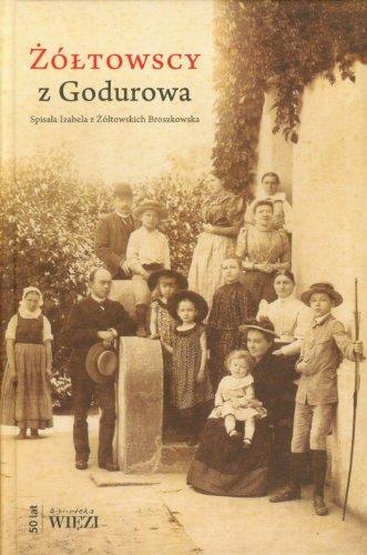 Zoltowscy z Godurowa Izabela z Zoltowskich Broszkowska