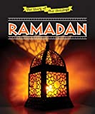 Ramadan (The Story of Our Holidays)