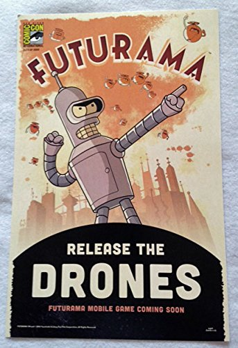 futurama-release-the-drones-11x17-original-promo-tv-app-game-poster-sdcc-2015-mint-xxxx-3000