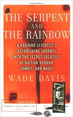 The Serpent And The Rainbow A Harvard Scientist S