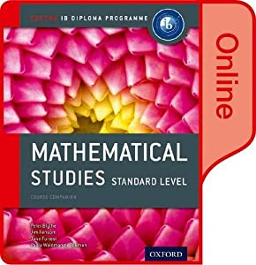 IB Mathematical Studies Online Course Book: Oxford IB Diploma Program