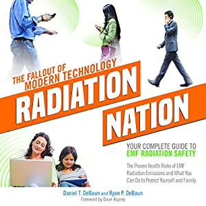 Radiation Nation: The Fallout of Modern Technology Audiobook