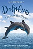 Dolphins - Voices in the Ocean