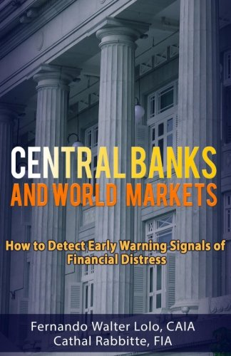 Central Banks and World Markets: How to Detect Early Warning Signals of Financial Distress