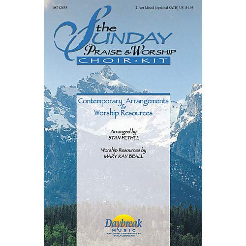 The Sunday Praise & Worship Choir Kit (Collection) COMPLETE KIT Arranged by Stan Pethel