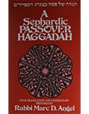 A Sephardic Passover Haggadah: With Translation and Commentary