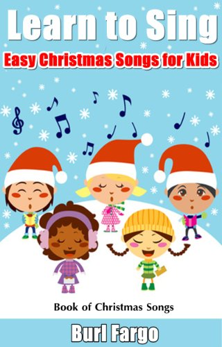Learn to Sing: Easy Christmas Songs for Kids