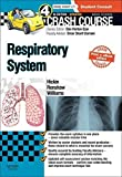 Crash Course Respiratory System Updated Print + eBook edition, 4e 4th Edition by Hickin BSc(Hons) MBBS, Sarah, Renshaw BSc(Hons) MBBS, Jame (2015) Paperback
