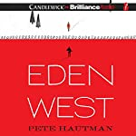 Eden West | Pete Hautman