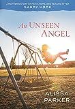 An Unseen Angel