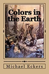 Colors in the Earth Paperback