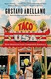 Taco USA, Gustavo Arellano, 1439148627