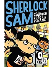 Sherlock Sam and the Vanished Robot in Penang: 5