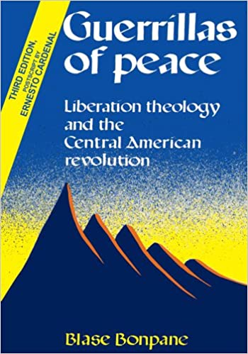 Ebook for Nokia 2690 téléchargement gratuitGuerrillas of Peace: Liberation Theology and the Central American Revolution B007XOIXZK PDF PDB by Blase Bonpane