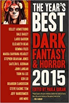 Book The Year's Best Dark Fantasy & Horror 2015 Edition June 24, 2015