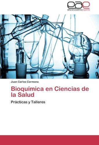 Descargar Libro Bioquimica En Ciencias De La Salud Juan Carlos Carmona