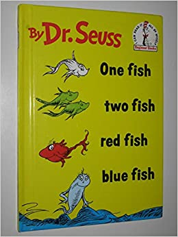 One fish two fish red fish blue fish dr seuss dr for Red fish blue fish book
