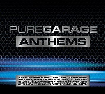 Pure Garage Anthems