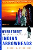The Official Overstreet Indian Arrowheads Price