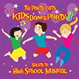 Kids Dance Party 3: Salute to High School Musical by Party Cats (2011-11-29)